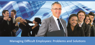 Managing-Difficult-Employees,-Problems-and-Solutions